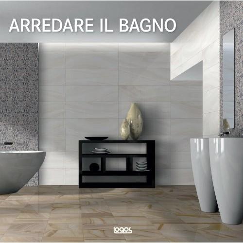 Arredare il bagno. Ediz.italiana, tedesca, inglese, spagnola e portoghese. Ediz. multilingue